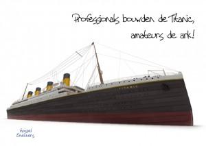 MA10051 Gospel Oneliner Professionals bouwden de Titanic