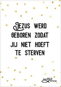 Jezus werd geboren zodat jij niet hoeft te sterven