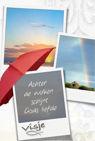Achter de wolken schijnt Gods liefde